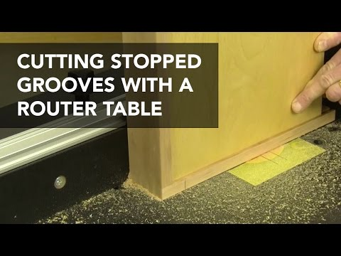 How to Cut Stopped Grooves or Dadoes Using a Router Table