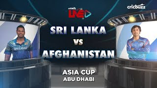 Cricbuzz LIVE: SL vs AFG, Match 3, Pre-match show