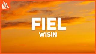 Wisin, Jhay Cortez, Los Legendarios - Fiel (Letra / Lyrics)