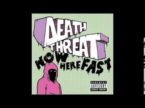 Death Threat - Now Here Fast(2004) FULL ALBUM