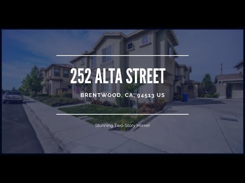 252 Alta St Brentwood CA 94513 - Stunning Two Story Home For Sale