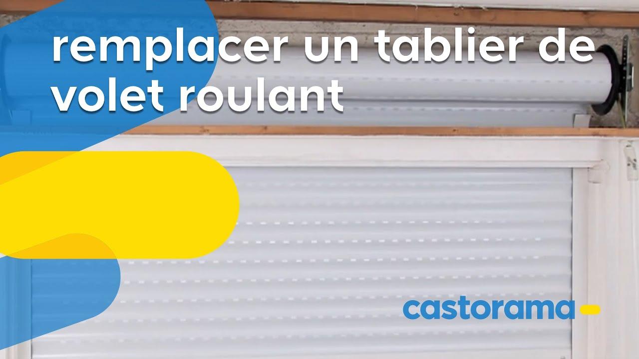 Remplacer Un Tablier De Volet Roulant Castorama