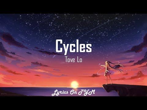 download Tove Lo - cycles (Lyrics)