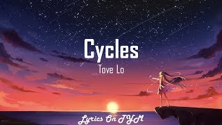Tove Lo - cycles (Lyrics)