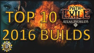 New Year's Special - Top 10 PoE Builds - Path of Exile Atlas of Worlds