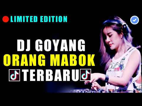 Download Mp3 Dj Remix Goyang Orang Mabok