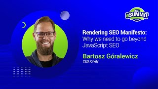 Learn Why We Need To Go Beyond Javascript Seo