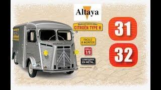 Citroën Type H 1/8 N°31-32 de Altaya  comment la construire