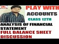 50# Analysis of financial statement (part-1).chapter-1...class12th
