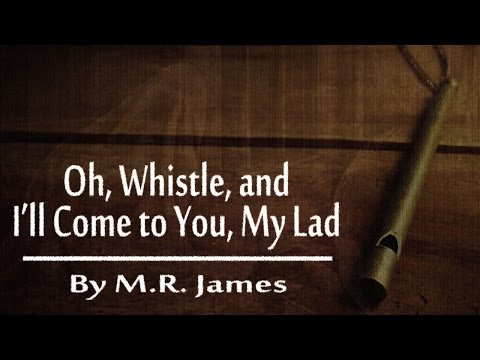 OH WHISTLE AND I'LL COME TO YOU MY LAD | M.R. James Ghost Story | Classic Scary Horror Stories