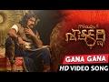 Gana Gana Gana Full Video Song | Gautamiputra Satakarni | Balakrishna, Shriya | Chirantan Bhatt