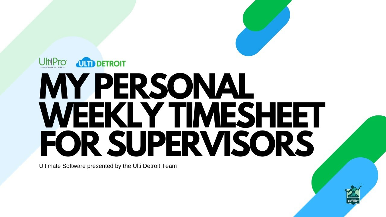 my personal weekly timesheet for supervisors