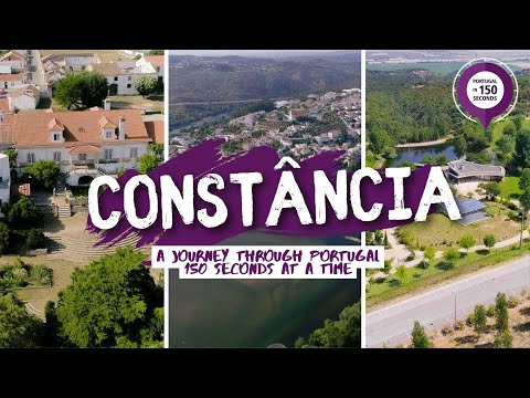 Portugal in 150 Seconds: Cities & Villages - Constância (2017)