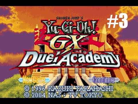 Let's Play Yu-Gi-Oh! GX:  Duel Academy #3 - On Time