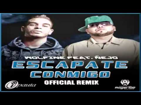 download Escapate Conmigo Remix Wolfine Ft ejo Original Con Letra REGGAETON 2011 LIKE