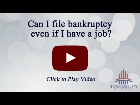 Can I File Bankruptcy Even If I Have A Job?
