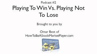 Investing Versus Saving: Playing Win Vs. Playing Not To Lose