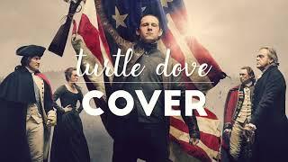 Turn: Washington's Spies // Turtle Dove / Ten Thousand Miles (Cover)
