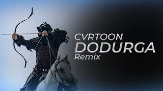 Cvrtoon - Dodurga (Diriliş Ertuğrul Remix) Video