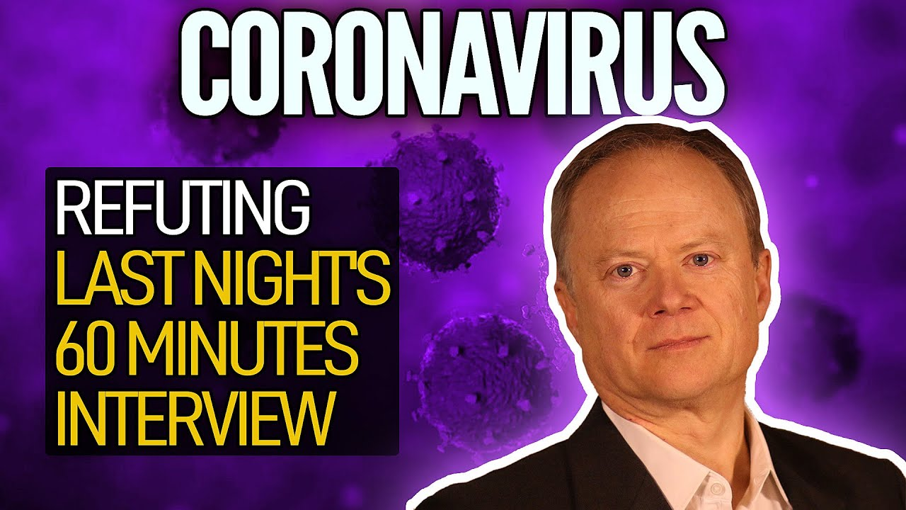 Coronavirus: Refuting Last Night's 60 Minutes Interview - YouTube