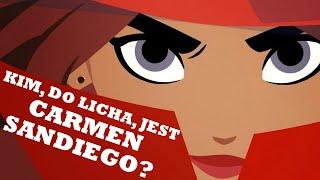 Kim Do Licha Jest Carmen Sandiego?
