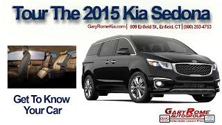 A Comprehensive Tour of The 2015 Kia Sedona at Gary Rome Kia Sedona