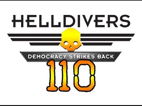 HellDivers Co-op - Part 110 : Defend the Capitol City!