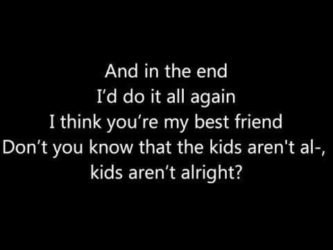 Fall Out Boy ~ The Kids Aren't Alright Lyrics
