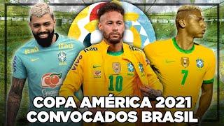 Los CONVOCADOS de BRASIL para la COPA AMÉRICA 2021 🇧🇷