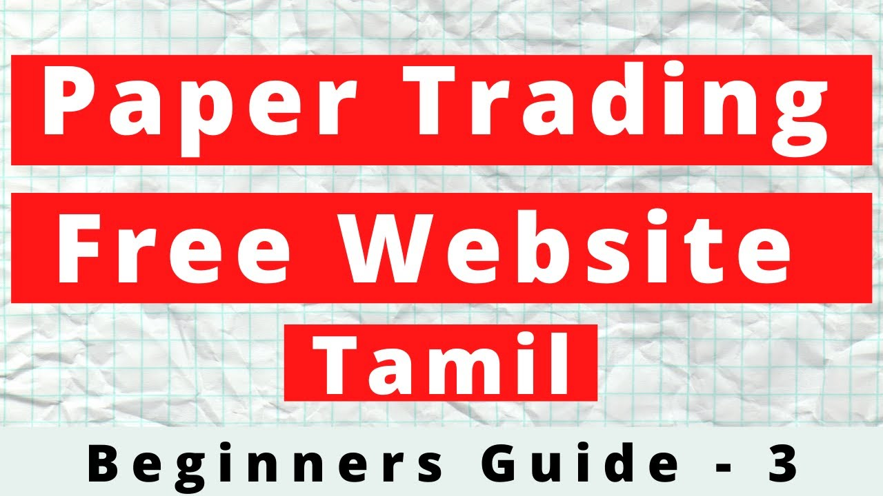Paper Trading in Tamil   What is paper trading   How to do ...