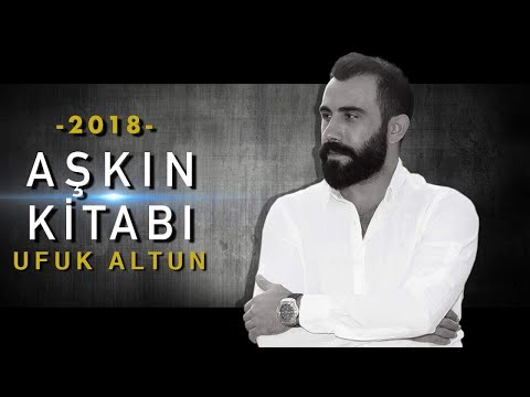 UFUK ALTUN - AŞKIN KİTABI - (2018 Official Video)