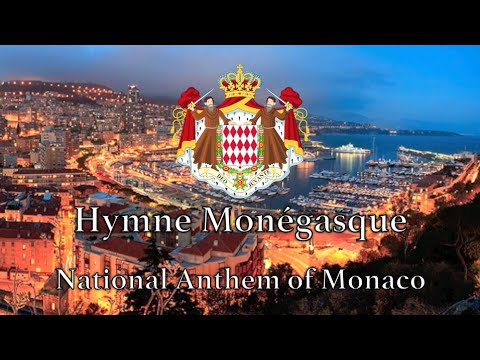 National Anthem: Monaco - Hymne Monégasque [NEW VERSION]
