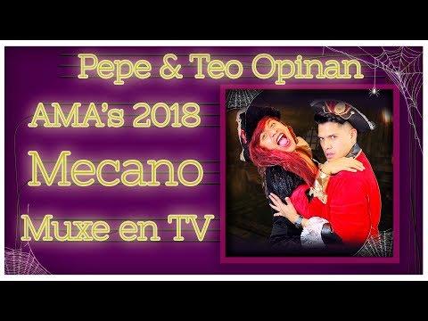 AMAs 2018  Controversia MECANO  Muxe en Masterchef México  Pepe & Teo Opinan