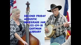 Second Friday Acoustic Bluegrass Jam @ Quitman, TX Public Library, 02 09 18