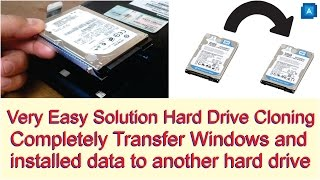 Completely Transfer Windows and Installed Data to Another Hard Drive