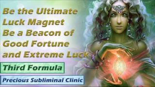 Luck Magnet - 3rd Formula [Affirmation Frequency] - INSTANT RESULTS