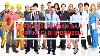 Inilah 7 Profesi Dengan Gaji Tertinggi di Indonesia...