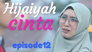 HIJAIYAH CINTA episode12