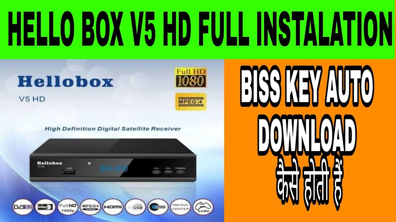 Hello Box V5 Hd AUTO BISS KEY KAISE DOWNLOAD KARE Full Setting , Instalation