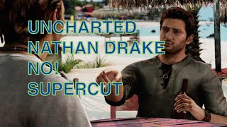 Uncharted Nathan Drake NO! Supercut