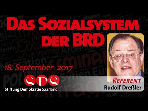 Dreßler: Das Sozialsystem der Bundesrepublik Deutschland - 18.09.17