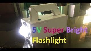 DIY 5V Super Bright Flashlight from Luxeon LED