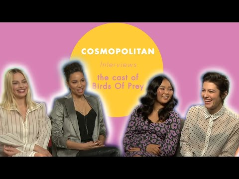 Margot Robbie And The 'Birds Of Prey' Cast Dish Secrets From Set | Celebs | Cosmopolitan SA
