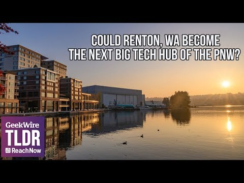 Could Renton, WA Become the Next Big Tech Hub of the Pacific Northwest?