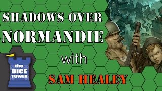 Shadows Over Normandie Review with Sam Healey