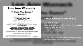 Lee Ann Womack - I Hope You Dance (Pop Remix)