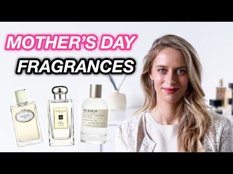 Which Fragrance Matches HER style?   MOTHER'S DAY FRAGRANCES
