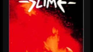 Slime - Brüllen, Zertrümmern Und Weg