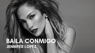 Jennifer Lopez - Baila Conmigo (Letra)
