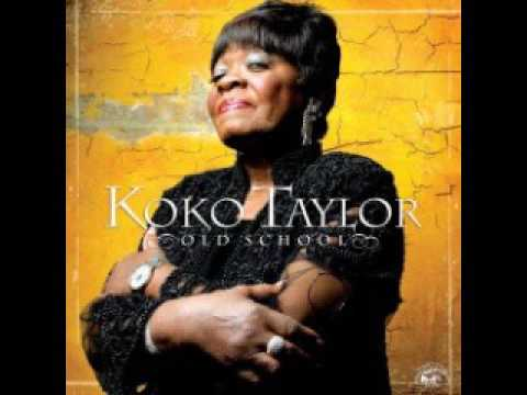Koko Taylor - Old school (full album)
